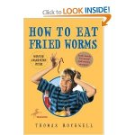How to Eat Fried Worms link to see inside book