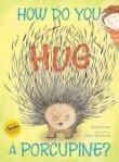 How to Hug a Porcupine book cover image