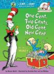 Dr. Suess book titled: One Cent, Two Cents, Old Cent, New Cent